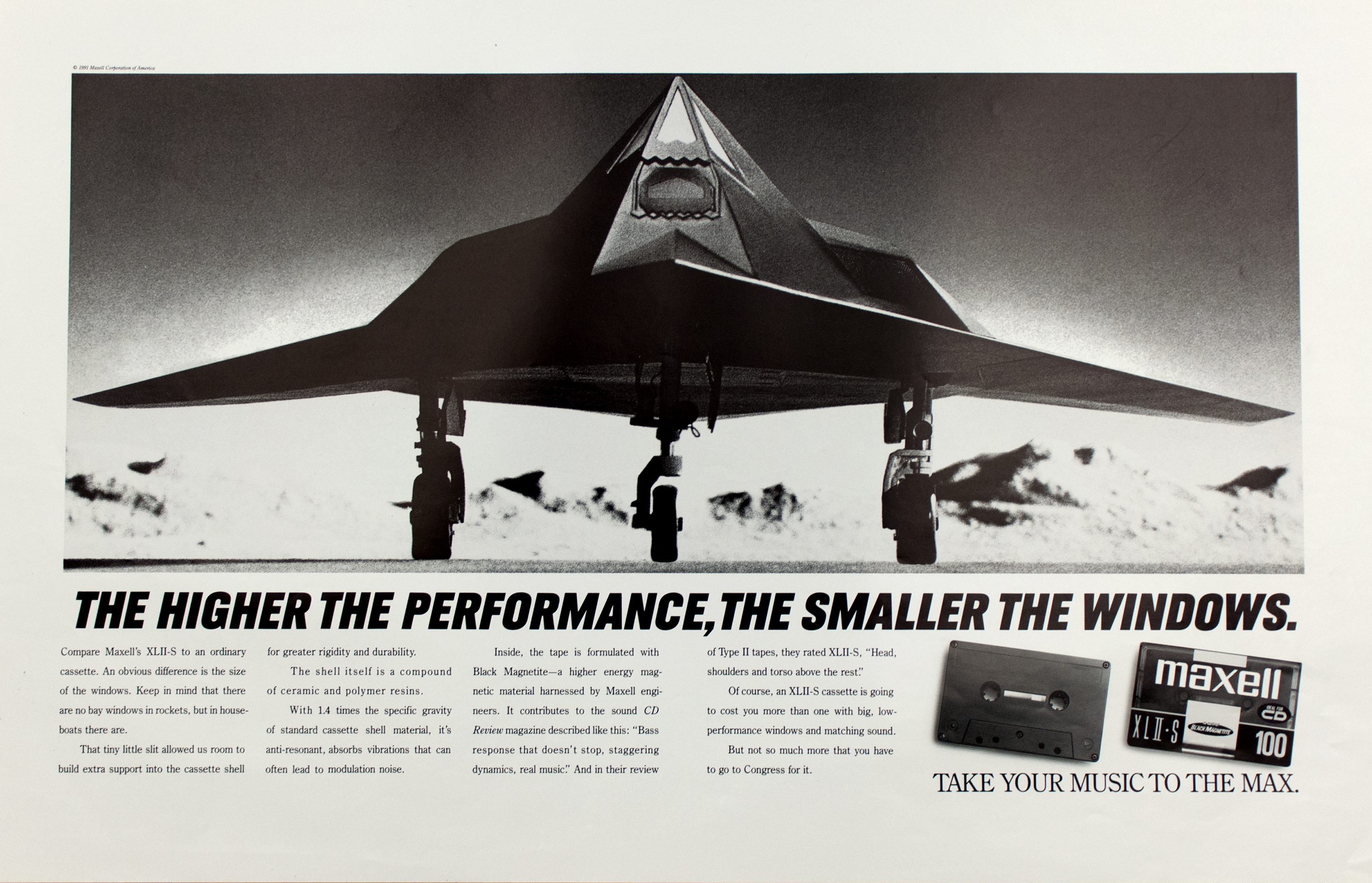"Advertisement with a black-and-white photo of a stealth bomber (front view) over text in black capitals, ""The Higher the Performance, the Smaller the Windows,"" above four columns of ad copy and a photograph of audio cassette tapes."