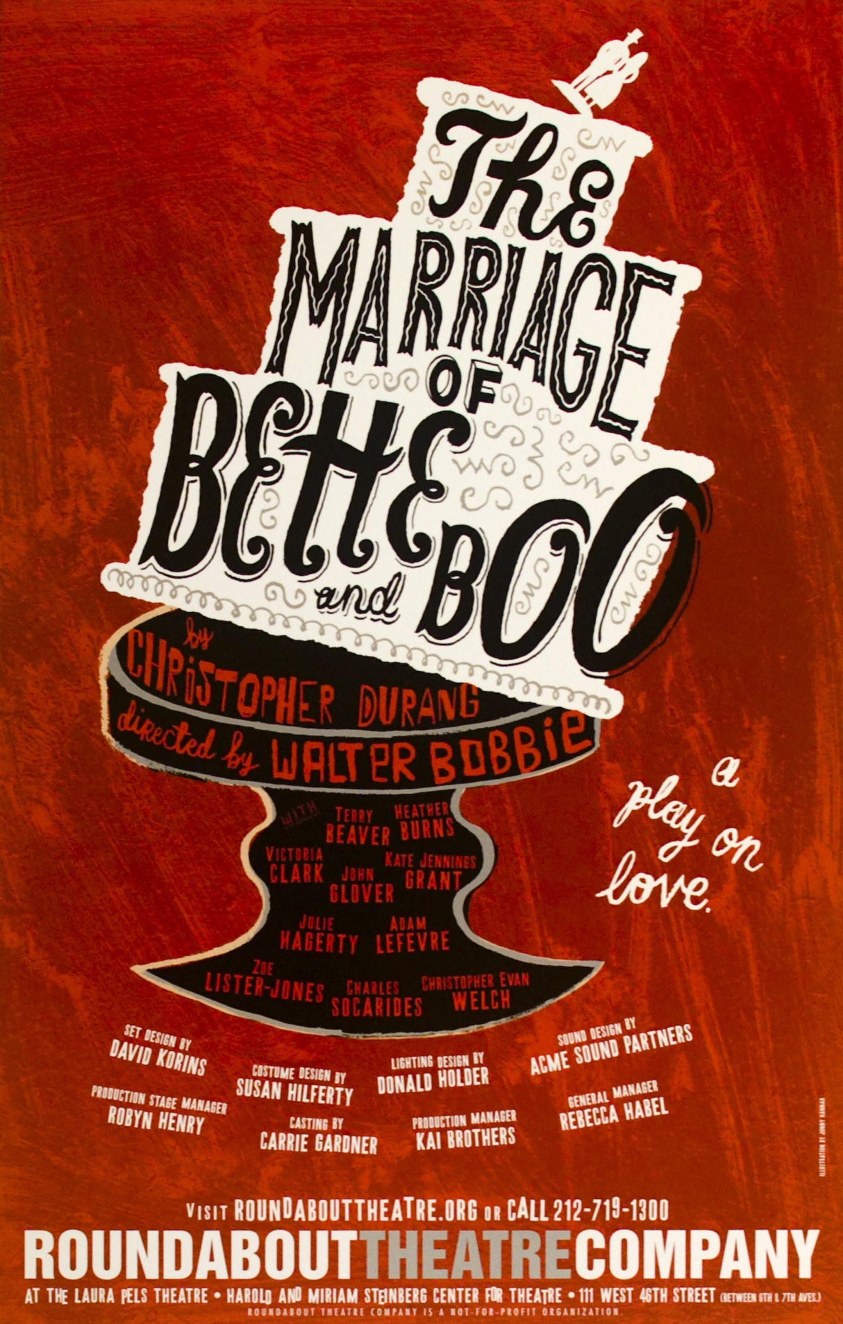 Poster featuring a simple painting of a white wedding cake falling off a black cake stand. Cake contains the title in looping black lettering; cast listed in red on stand.