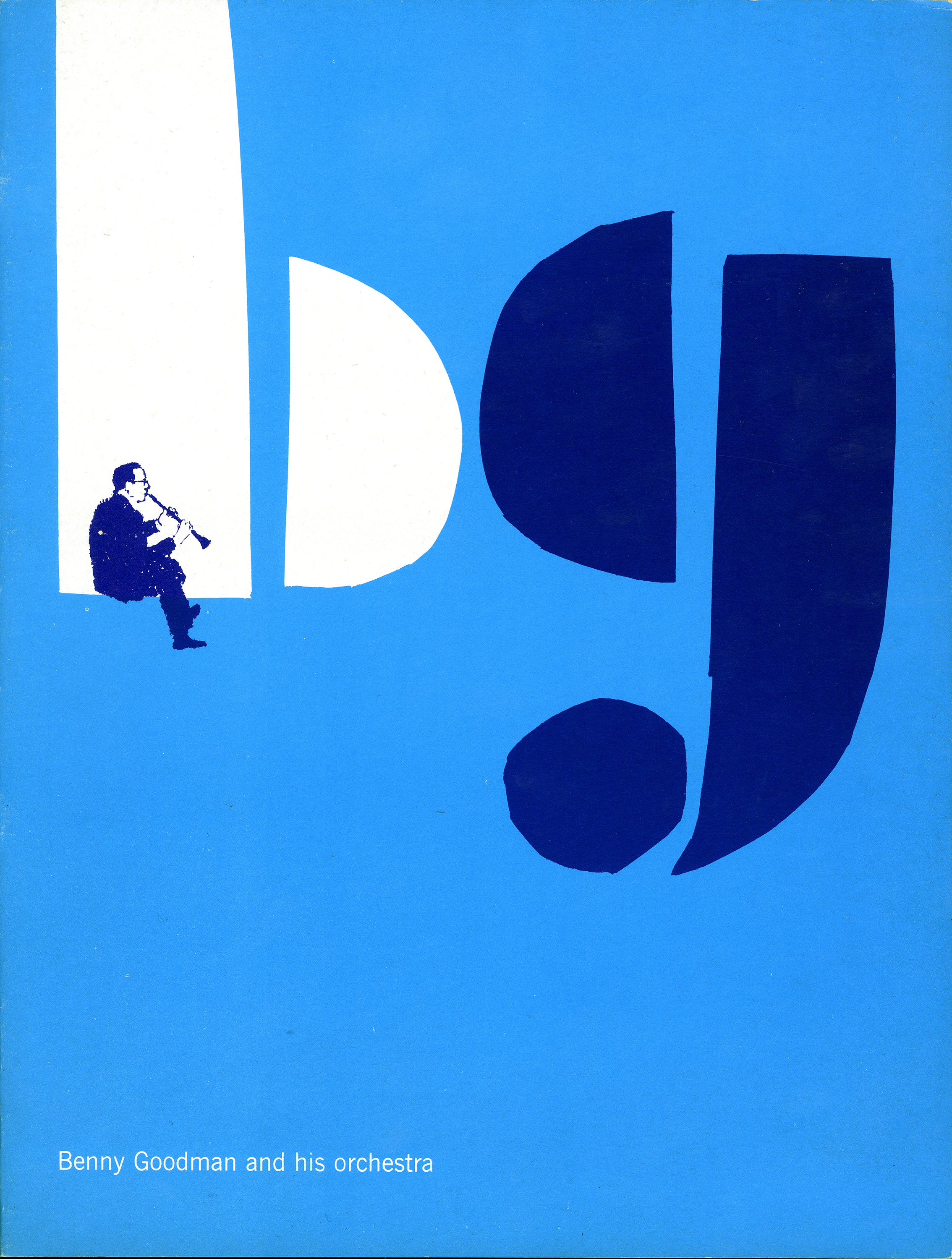 "Program cover featuring a large lower-case b and g, in white and navy, respectively, against a blue background, while the figure of Benny Goodman sits in the ""b"" and plays the clarinet."
