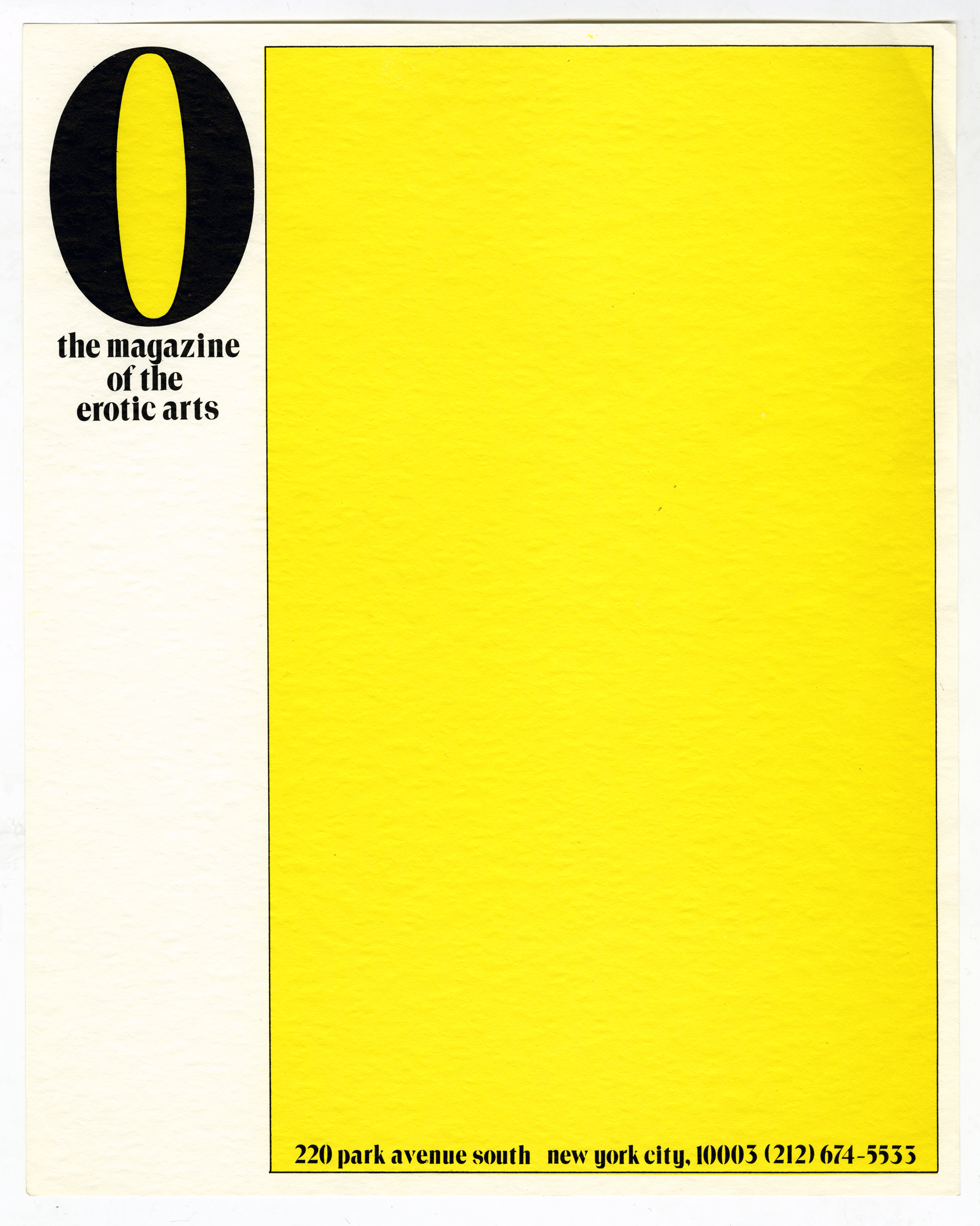 "Letterhead featuring a large, black ""O"" with a yellow enclosed space against a white background. The right three-quarters of the page is taken up by a large, yellow box with the magazine's address at the bottom."