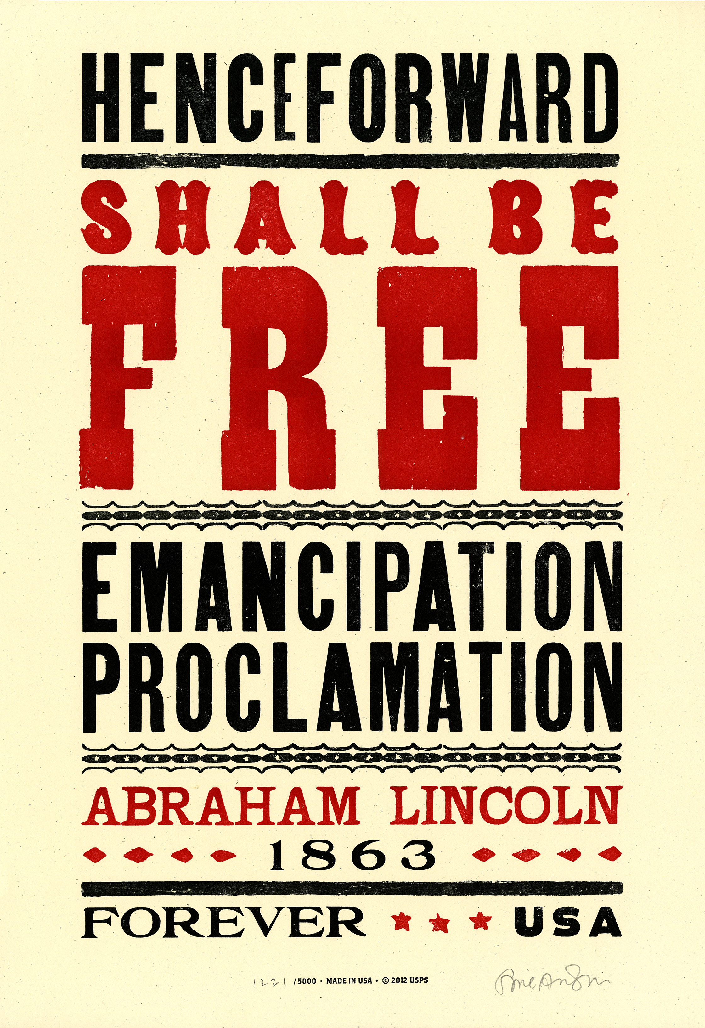 "Nineteenth-century-style poster with red and black text, ""Henceforward Shall be Free: Emancipation Proclamation, Abraham Lincoln, 1863, Forever USA."""