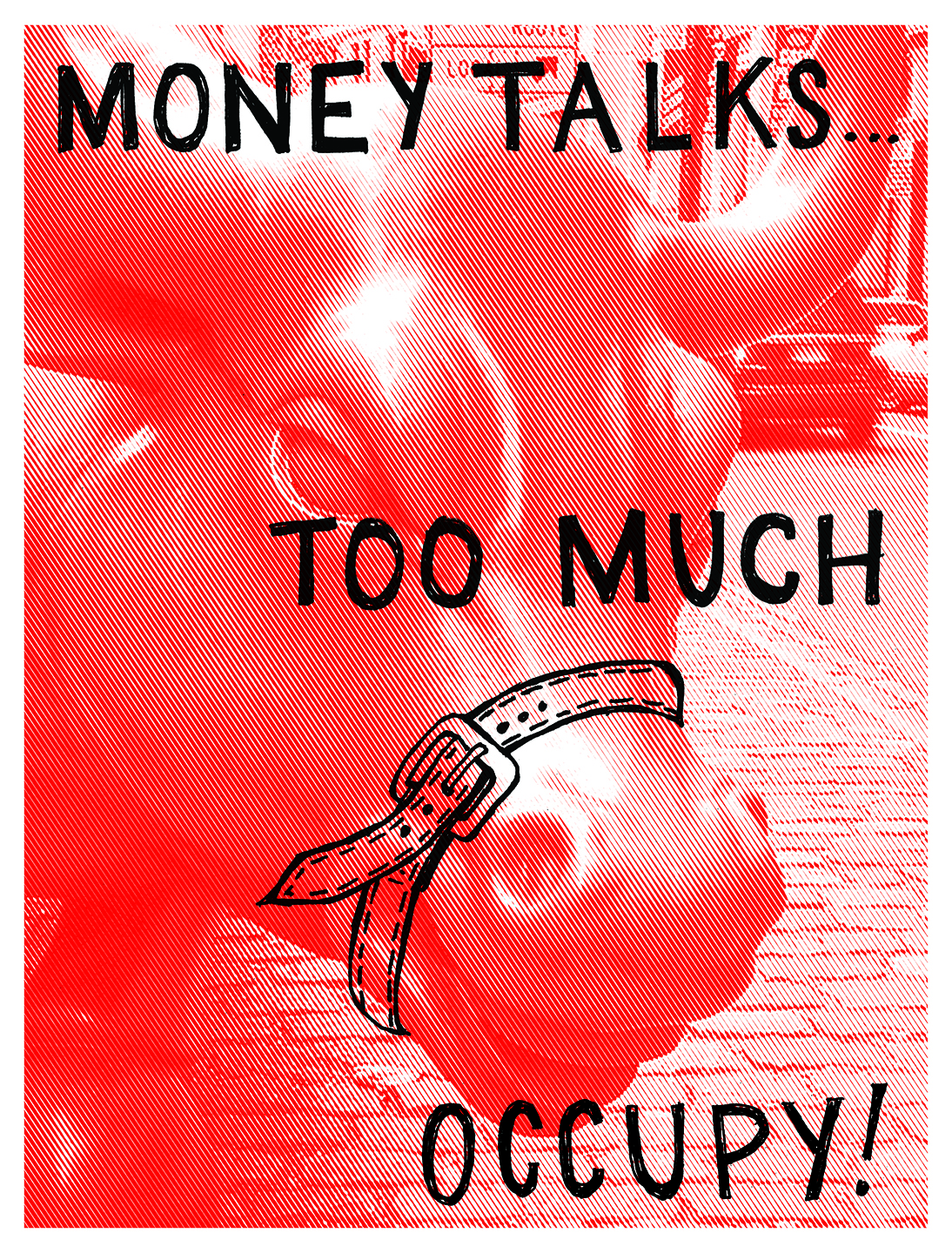 "A red-and-white photograph of the sculpture ""Charging Bull,"" located at Bowling Green Park in New York City, with a belt drawn around its mouth. Black text is overlaid reading ""Money talks...too much. Occupy!"""