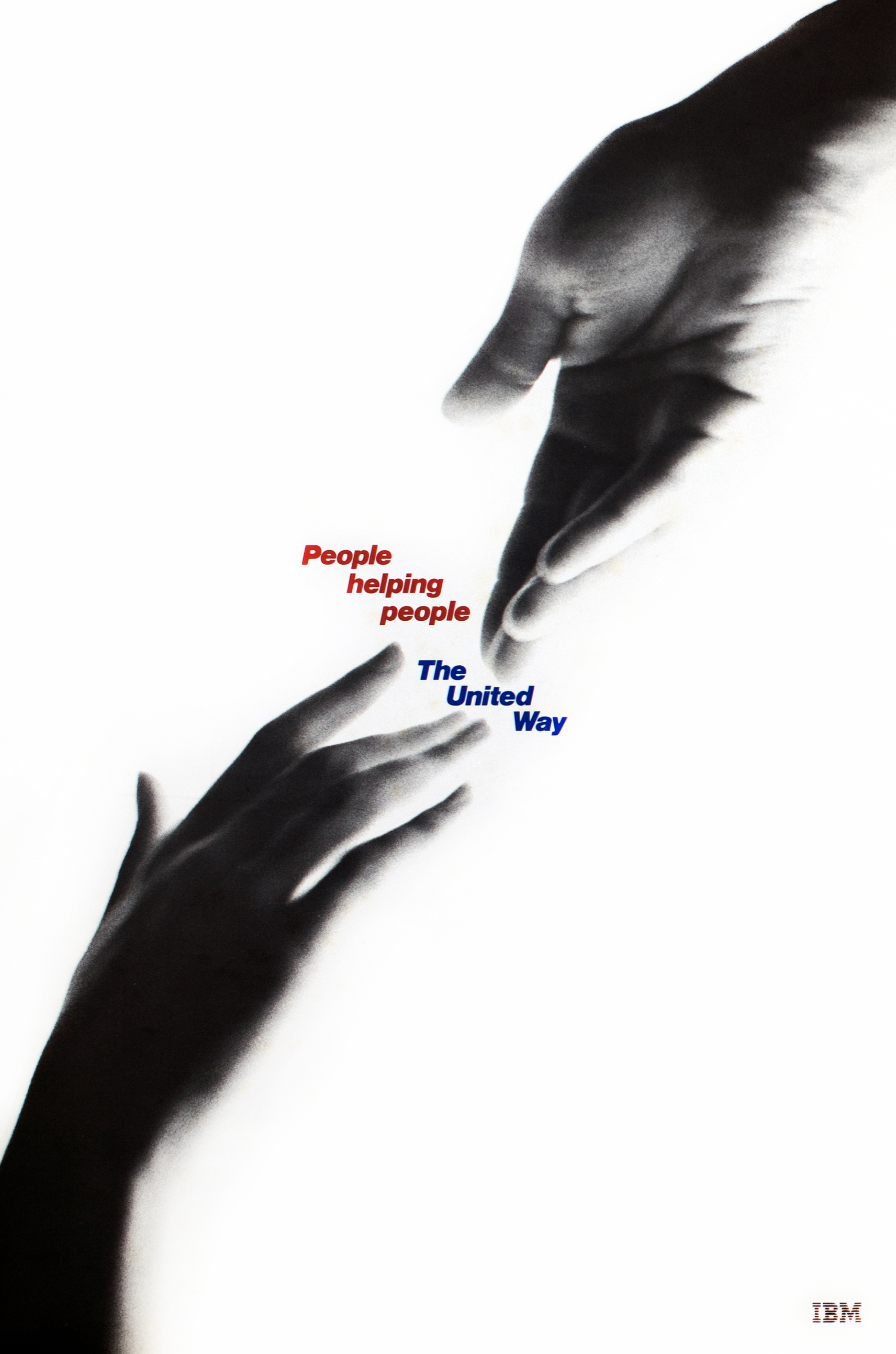 "Black and white photograph of two hands reaching for each other diagonally, against a white background. Text, ""People Helping People"" (in red) and ""The United Way"" (in blue) appears in between them."