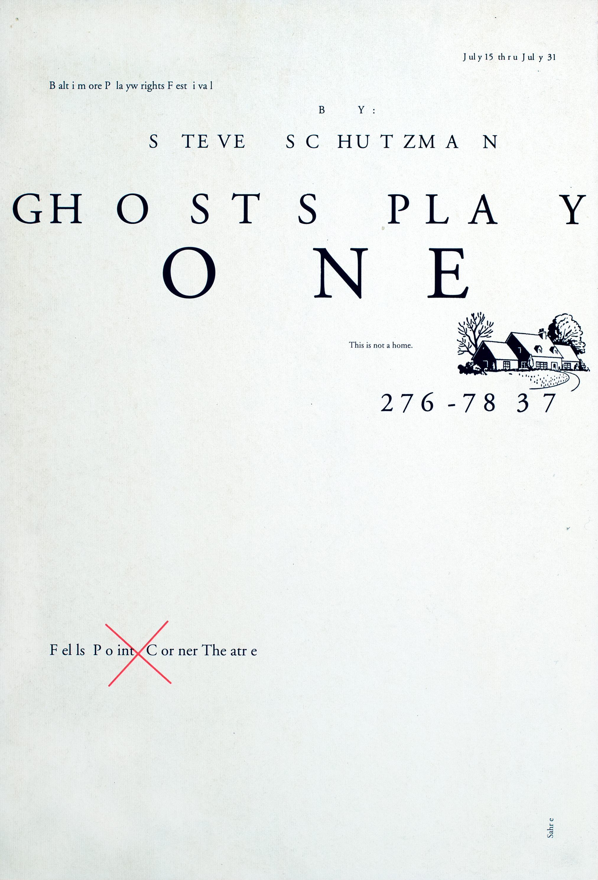 "Primarily black text against white background; primarily blank, except for small house graphic on the upper right-hand side and red ""x"" over the name of the theater."