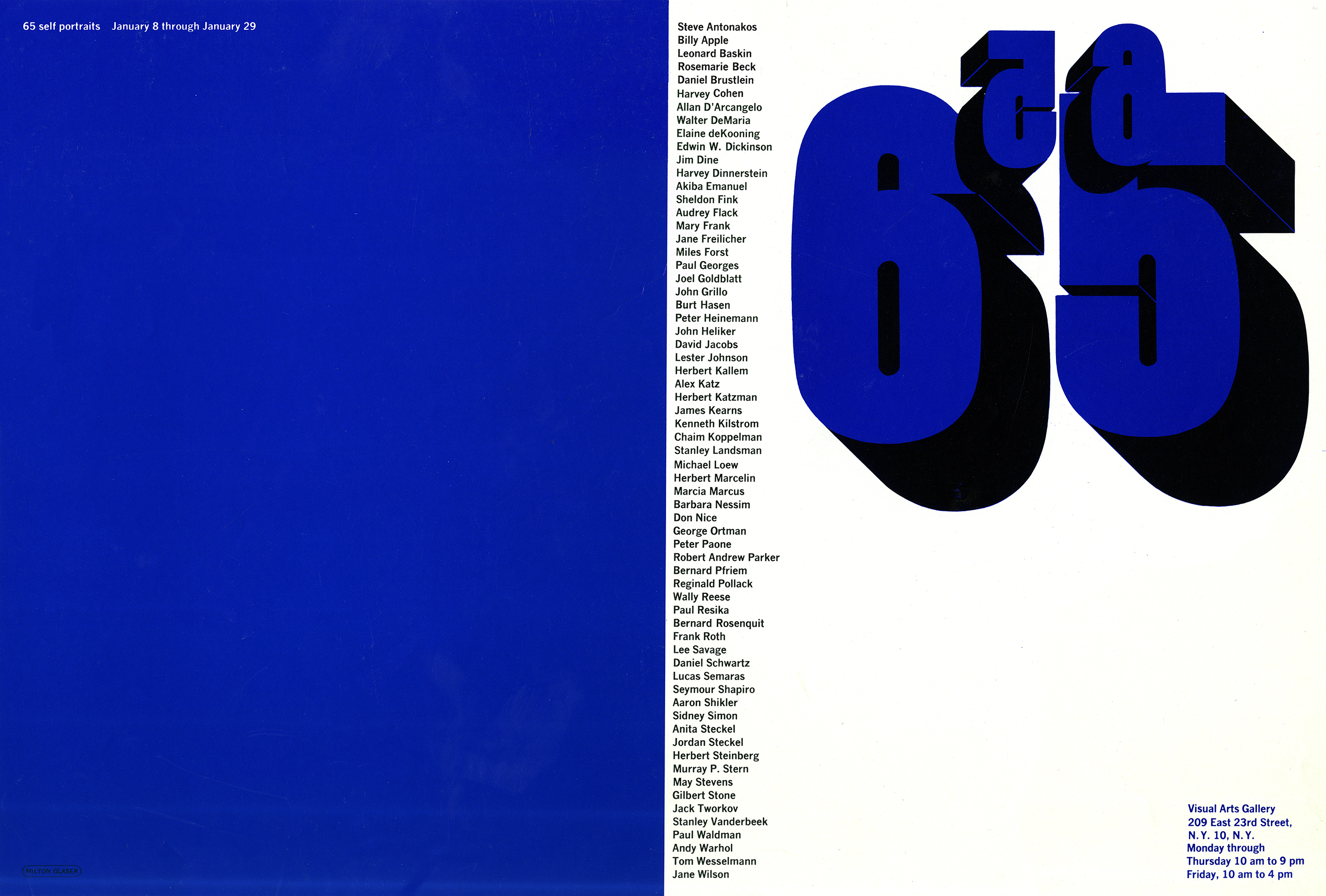 "Exhibition poster with the left side is blue with ""65 self portraits"" in small white text at top left, the right side a vertical list of artists and large, blue ""65"" with drop shadow, overlayed with a smaller ""65,"" with drop shadow, in reverse."
