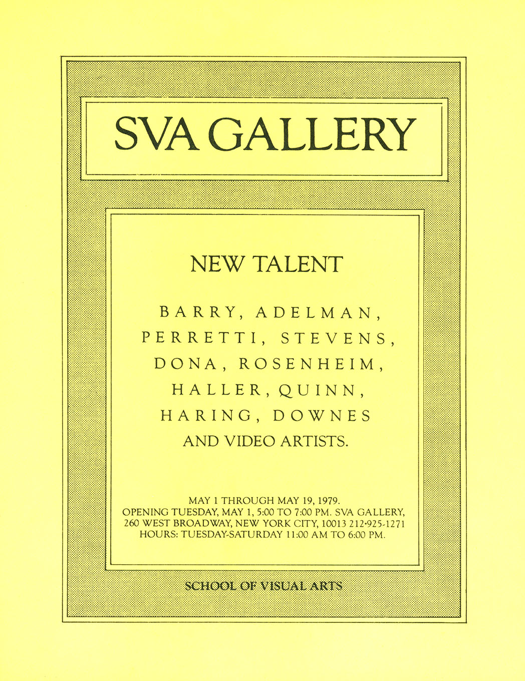 Black text on yellow background, listing exhibiting artists Barry, Adelman, Perretti, Stevens, Dona, Rosenheim, Haller, Quinn, Haring, Downes and Video Artists; supplementary text is contained in box with halftone border.
