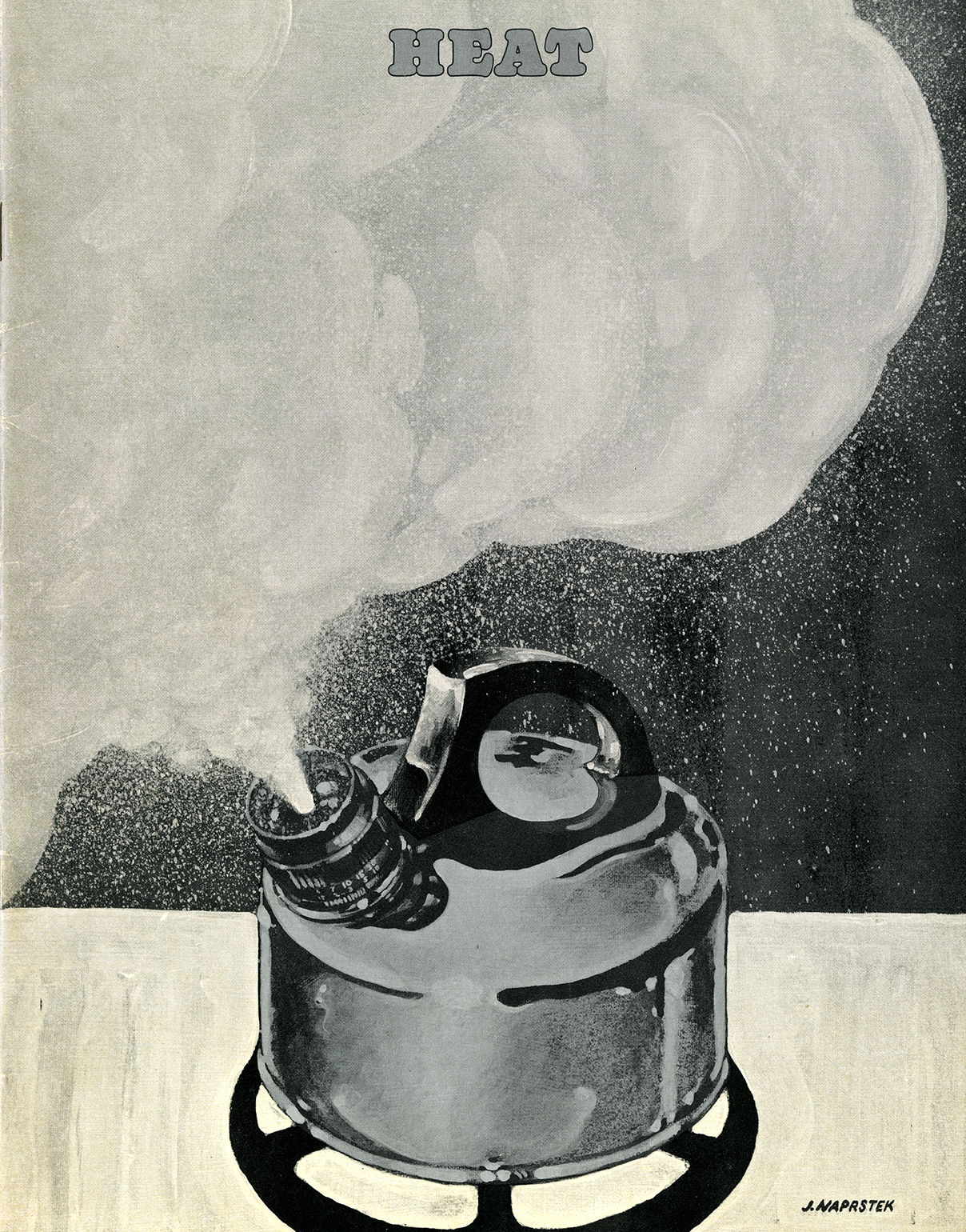 "Black and white painting of a tea kettle expelling steam, which covers most of the page. At the top, in the cloud of steam, is the word ""HEAT."" Signed by J. Naprstek."