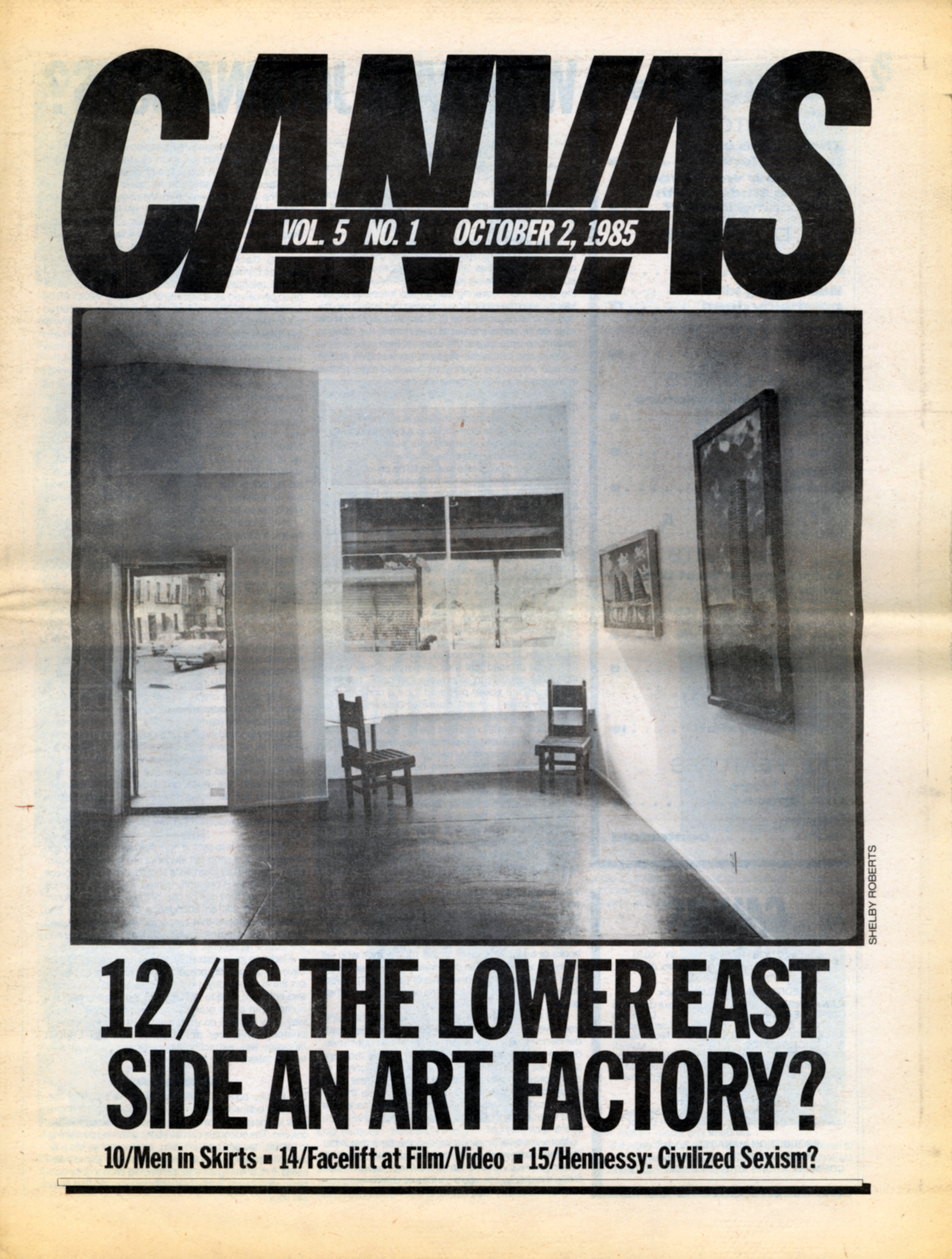 "Cover of Canvas magazine, showing a black-and-white photograph of an empty Lower East Side art studio. Under the photo is the text, ""12/Is the lower east side an art factory? 10/Men in Skirts, 14/Facelift at Film/Video, 15/Hennessy: Civilized Sexism?"""