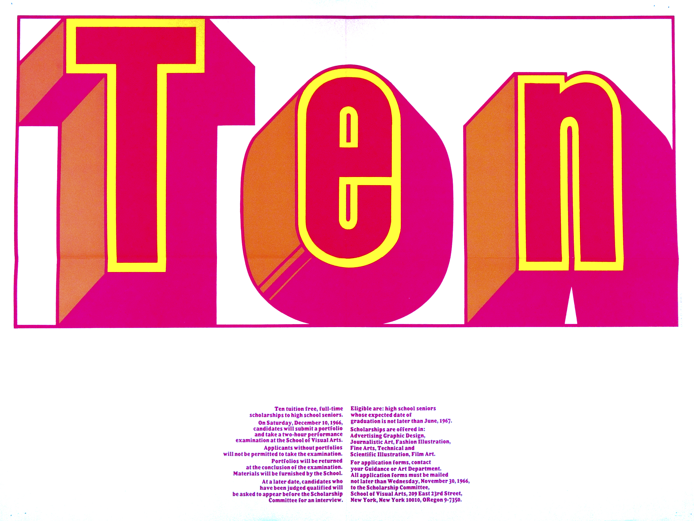 "The word ""Ten"" in a large, three-dimensional, orange, yellow and pink font against a white background. Scholarship details are a small block of pink text in the lower middle of the poster."