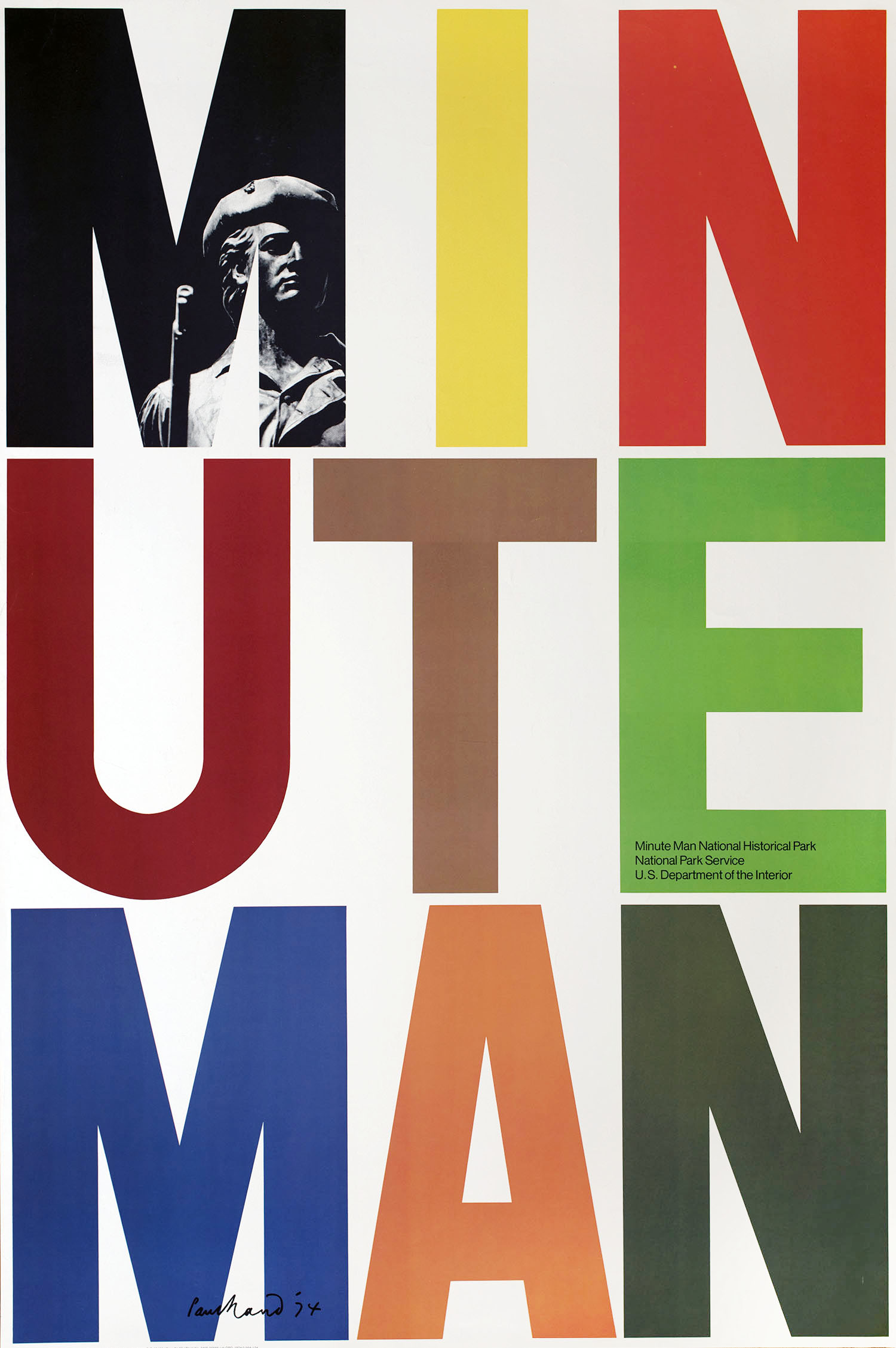 "Poster with the large letters of ""Minute Man"" in three three-letter rows, all in different colors. The first ""M"" appears cut from a black-and-white photograph of Daniel Chester French's statue of a minuteman."