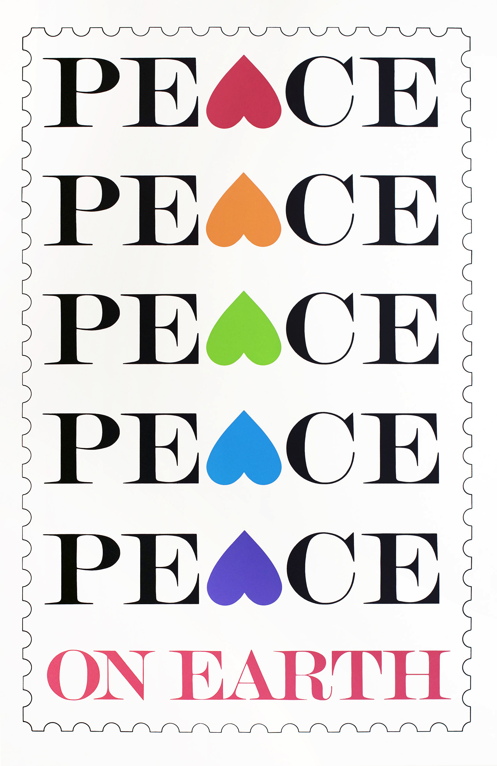 "Poster of a stamp with the word ""peace"" repeated five times, each with the letter ""a"" depicted as an upside down heart in a different color, followed by the words ""on earth"" in pink."