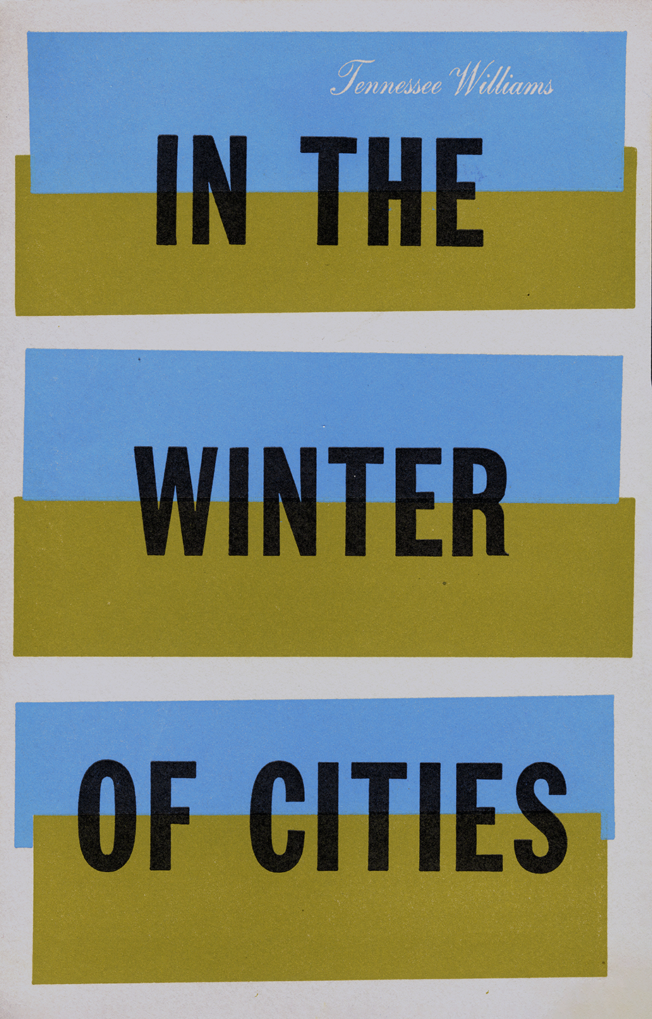 Book jacket for In the Winter of Cities, title in all caps, sans serif, black type over three half green, half blue rectangles