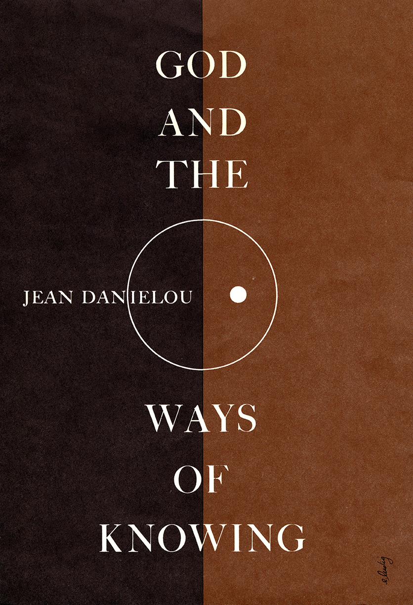 Book title styled vertically in white knockout type on a background that is half dark and half light brown. In the center, a white outline of a circle with a white dot offset to the right and the author's name, Jean Danielou, to the left.