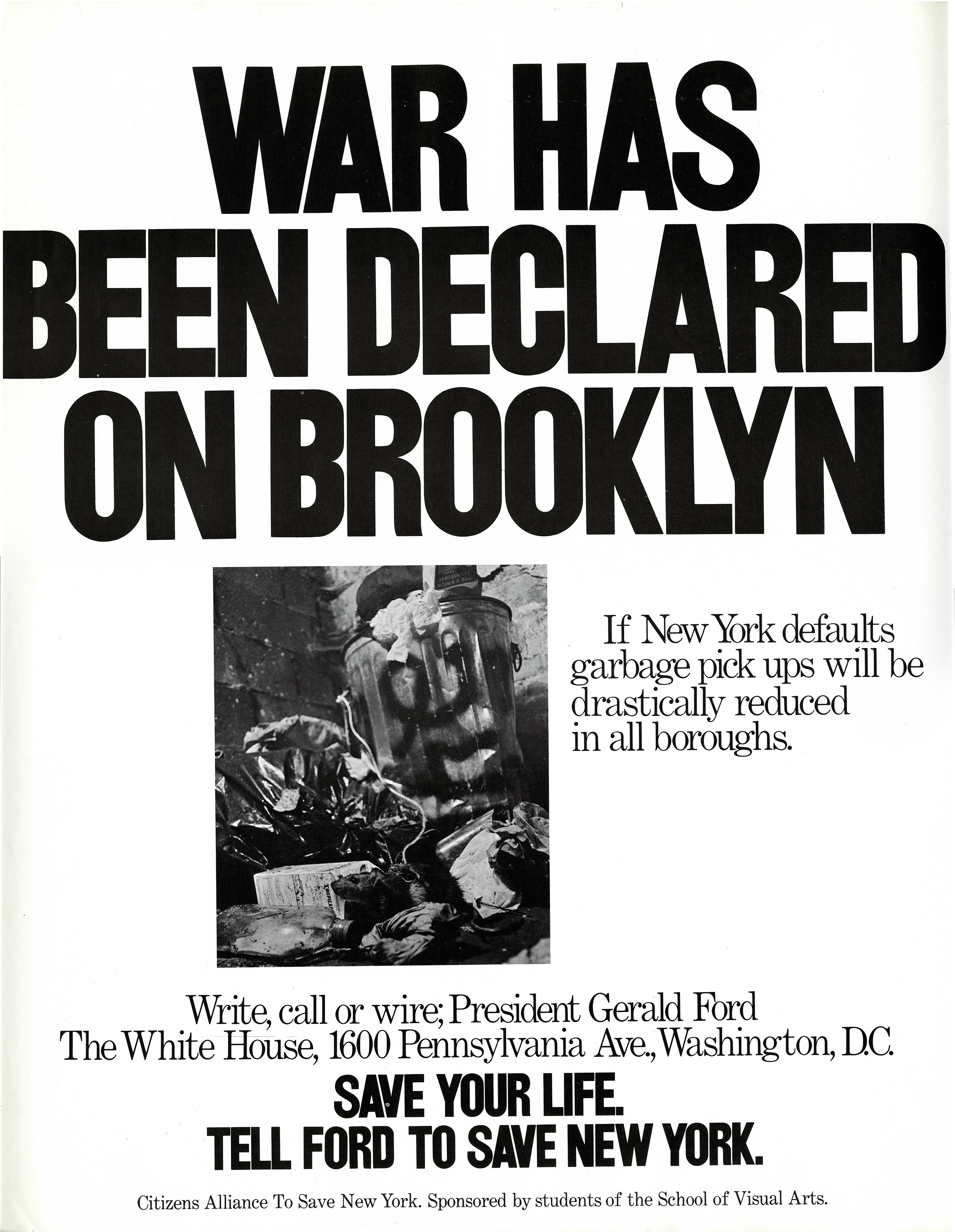 """War Has Been Declared on Brooklyn"" - photo of garbage"