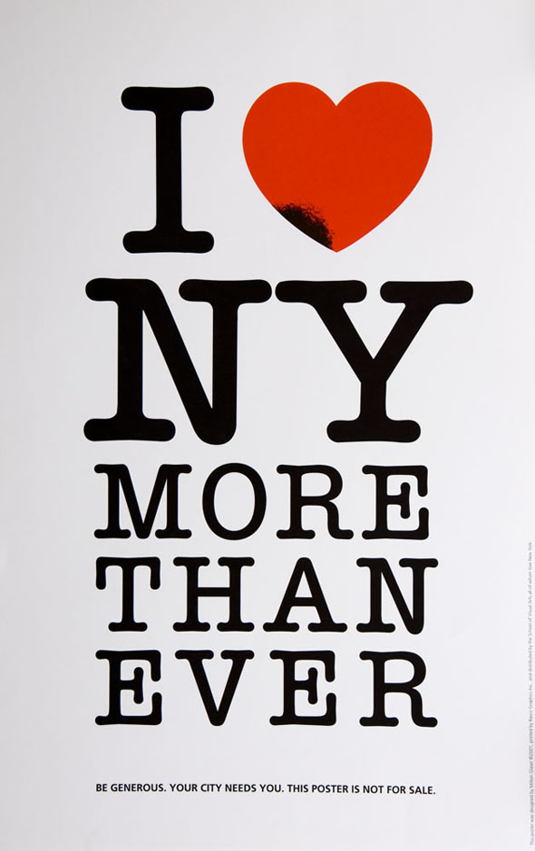 Red and black text against white, reading 'I Love NY More Than Ever'. Bottom text reads 'Be generous. Your city needs you. This poster is not for sale.'