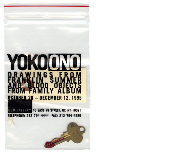 "A photo of a clear Plastic bag with black text, ""Yoko ono Drawings from franklin Summer and blood objects from a family album"" ; a luggage tag and a gold key dipped in red paint that looks likes blood are visible inside"