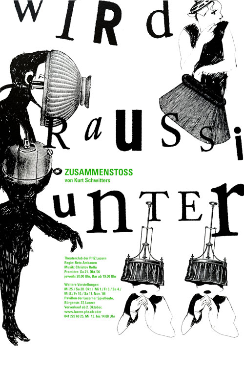 "Poster with dada-like figures drawn and with collaged images of lampshades, with text, ""wird raussi unter,"" in different typefaces."