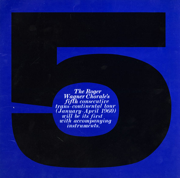 "A huge black block number 5 against a deep blue background; text is in the circular part of the 5 in white text. It reads "" The Roger Wagner chorale's fifth consecutive trans- continental tour"" in a cursive font."