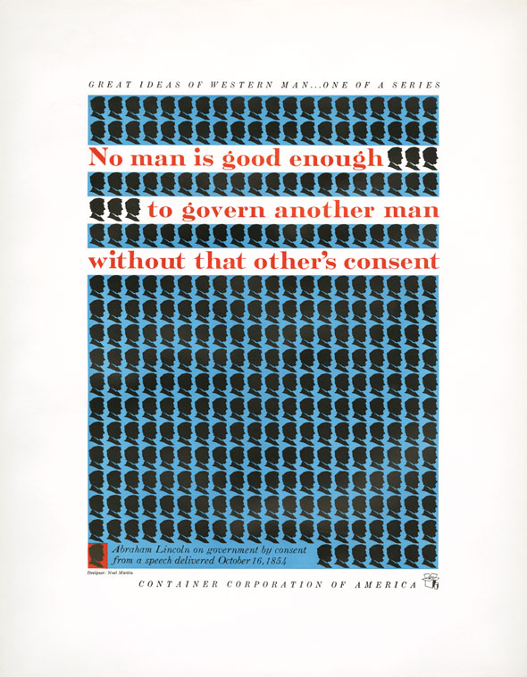"A blue rectangle against white paper covered in a tight grid of black identical male profiles. Overlayed on top, in red text: ""No man is good enough to govern another man without that other's consent"""
