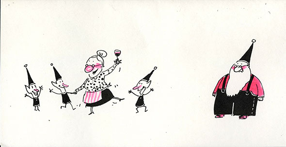 Drawing of Santa frowning on the right, and Mrs. Clause holding wine and dancing with little elves on the left. Done in black and white with hints of red.