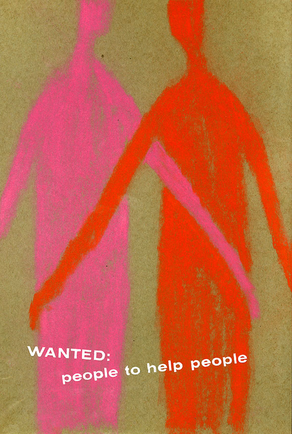"""Wanted: people to help people."" Drawing of two silhouetted figures, one pink and one red, leaning closest arm towards other figure."