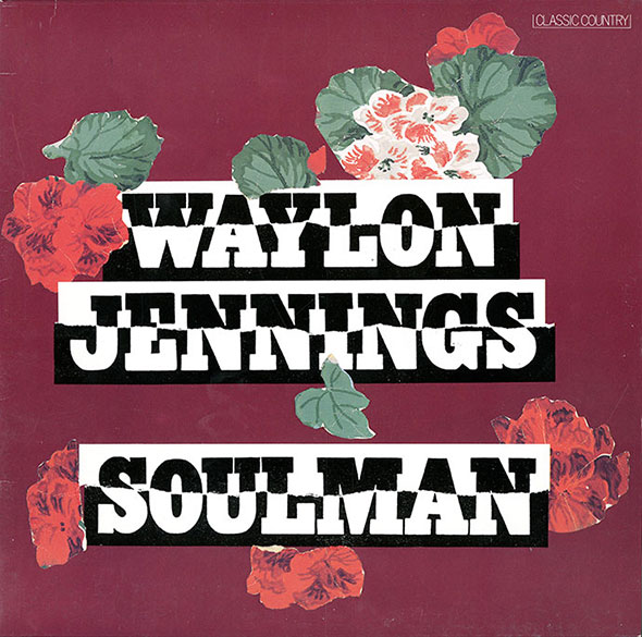 "A red-purple sleeve titled ""Waylon Jennings. Soulman,"" in black and white font, decorated with red and white cut-out flower illustrations."