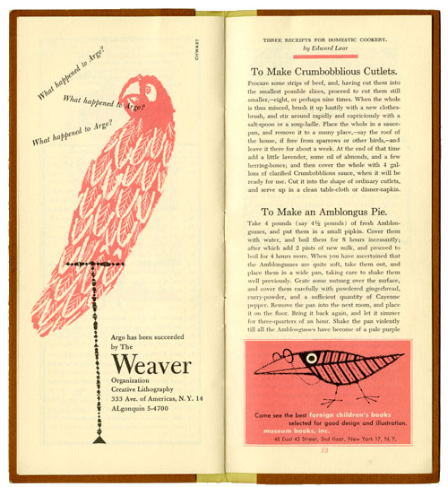 "Two pages f the Almanack. The left page is print illustration of a red parrot on a small think bird stand. Near the bird's mouth there is text cluttered together, like dialogue. It says, "" What happened to Argo?"" three times.  On the bottom right ""Argo ha been succeeded by the Weaver"" followed by the address. It printed in small regular text, except ""Weaver"" which is printed the bigger."