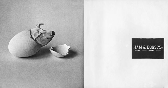 "Black and white magazine spread; left side depicts a pig hatching out of an egg; right side shows a black box containing the text ""Ham and Eggs"""